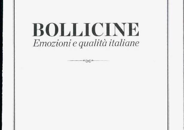 BOLLICINE. EMOZIONI E QUALITÀ ITALIANE