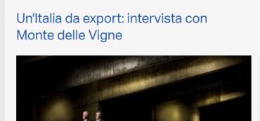 UN'ITALIA DA EXPORT: INTERVISTA CON MONTE DELLE VIGNE