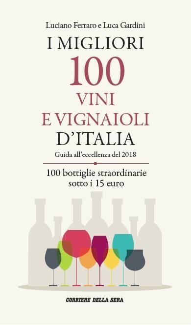 I MIGLIORI 100 VINI E VIGNAIOLI D'ITALIA