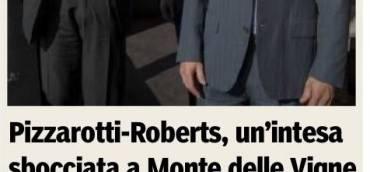 PIZZAROTTI-ROBERTS, UN'INTESA SBOCCIATA A MONTE DELLE VIGNE